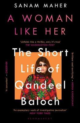 Image for A Woman Like Her - The Short Life of Qandeel Baloch from emkaSi