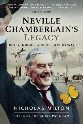 Image for Neville Chamberlain's Legacy - Hitler, Munich and the Path to War from emkaSi