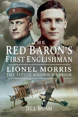 Image for Lionel Morris and the Red Baron - Air War on the Somme from emkaSi