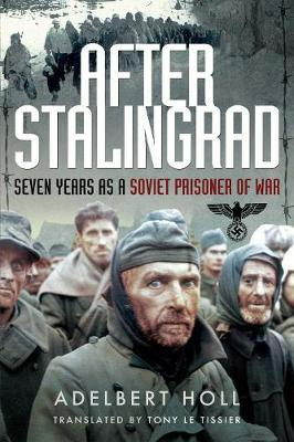 Image for After Stalingrad - Seven Years as a Soviet Prisoner of War from emkaSi