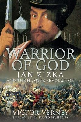 Image for Warrior of God - Jan Zizka and the Hussite Revolution from emkaSi