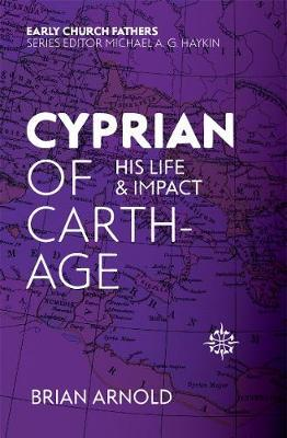 Image for Cyprian of Carthage: His Life and Impact from emkaSi