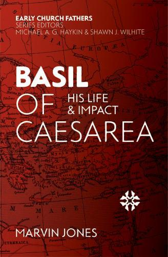 Image for Basil of Caesarea - His Life and Impact from emkaSi