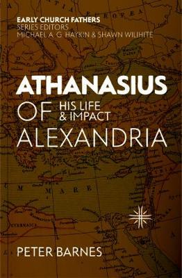 Image for Athanasius of Alexandria - His Life and Impact from emkaSi