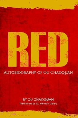 Image for Red, Autobiography of Ou Chaoquan from emkaSi
