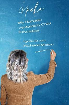 Image for Nacha - My Nomadic Ventures in Child Education from emkaSi