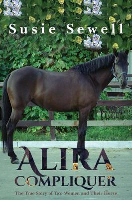 Image for Alira Compliquer - The True Story of Two Women and Their Horse from emkaSi