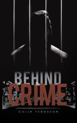 Image for Behind the Crime from emkaSi
