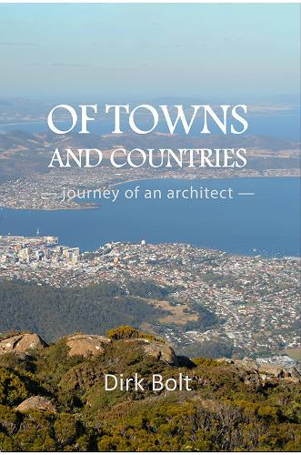 Image for Of Towns And Countries - journey of an architect from emkaSi