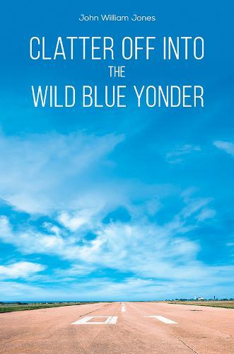 Image for Clatter Off into the Wild Blue Yonder from emkaSi