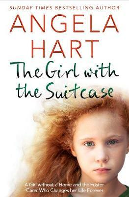 Image for The Girl with the Suitcase - A Girl Without a Home and the Foster Carer Who Changes her Life Forever from emkaSi