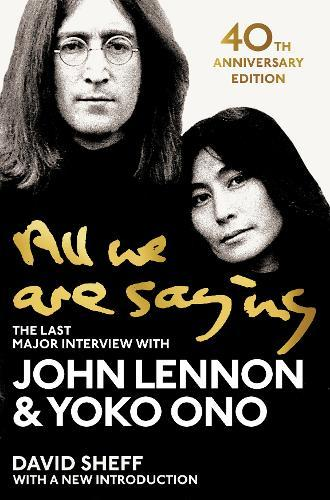 Image for All We Are Saying - The Last Major Interview with John Lennon and Yoko Ono from emkaSi