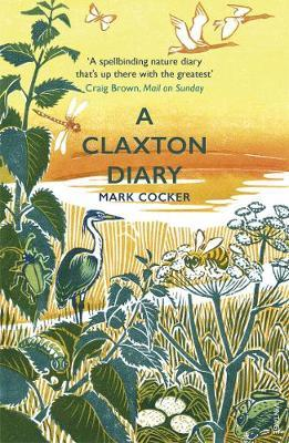 Image for A Claxton Diary - Further Field Notes from a Small Planet from emkaSi