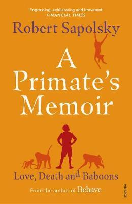 Image for A Primate's Memoir - Love, Death and Baboons from emkaSi