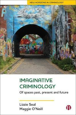 Image for Imaginative Criminology - Of Spaces Past, Present and Future from emkaSi