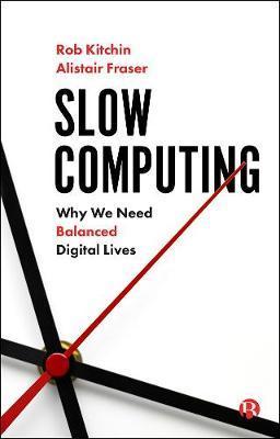 Image for Slow Computing - Why We Need Balanced Digital Lives from emkaSi