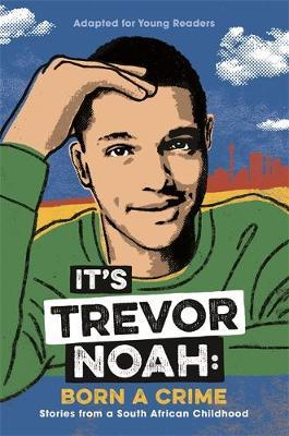 Image for It's Trevor Noah: Born a Crime from emkaSi