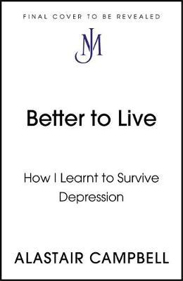 Image for Better to Live - How I Learnt to Survive Depression from emkaSi