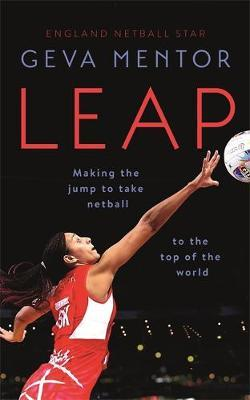 Image for Leap - Making the jump to take netball to the top of the world from emkaSi