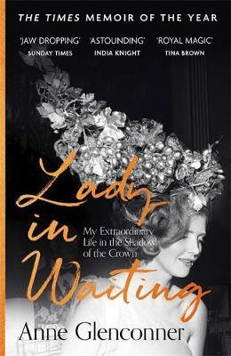 Image for Lady in Waiting - My Extraordinary Life in the Shadow of the Crown from emkaSi
