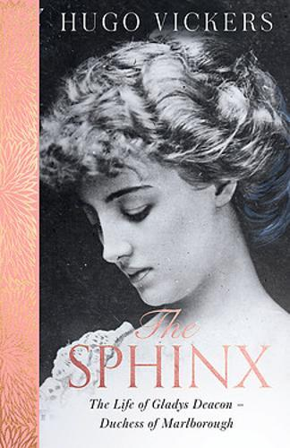Image for The Sphinx - The Life of Gladys Deacon - Duchess of Marlborough from emkaSi