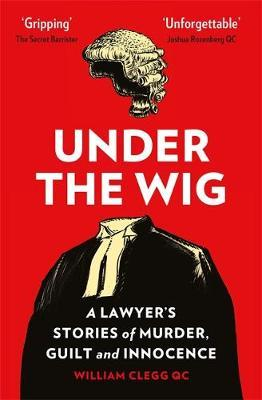 Image for Under the Wig - A Lawyer's Stories of Murder, Guilt and Innocence from emkaSi