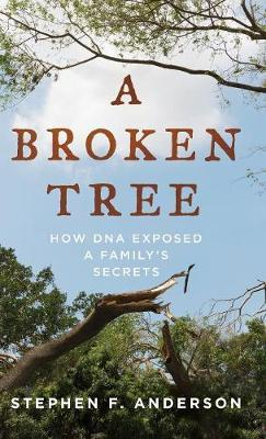 Image for A Broken Tree - How DNA Exposed a Family's Secrets from emkaSi