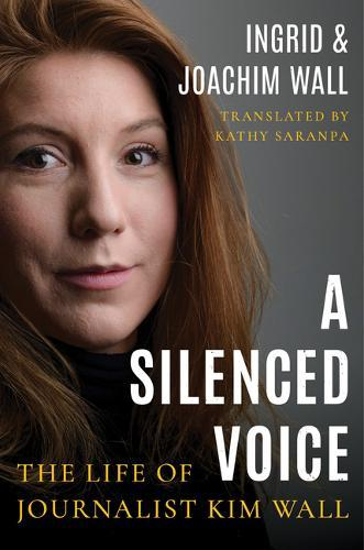 Image for A Silenced Voice - The Life of Journalist Kim Wall from emkaSi