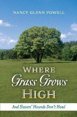 Image for Where Grass Grows High - And Slavers' Hounds Don't Howl from emkaSi