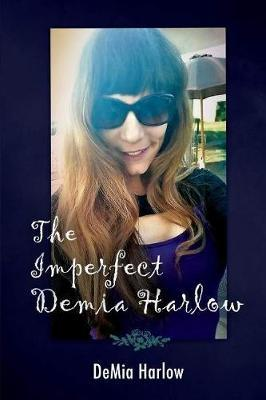 Image for The Imperfect DeMia Harlow from emkaSi