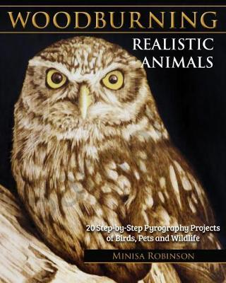 Image for Woodburning Realistic Animals - 20 Step-by-Step Pyrography Projects of Birds, Pets, and Wildlife from emkaSi