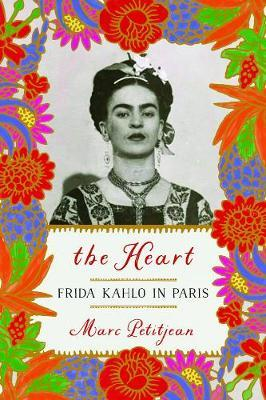 Image for The Heart: Frida Kahlo In Paris from emkaSi