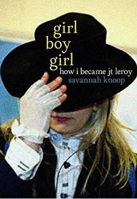 Image for Girl Boy Girl - How I Became JT Leroy from emkaSi