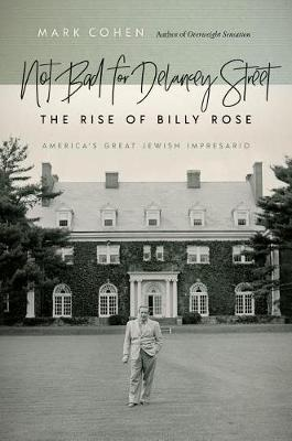 Image for Not Bad for Delancey Street - The Rise of Billy Rose from emkaSi