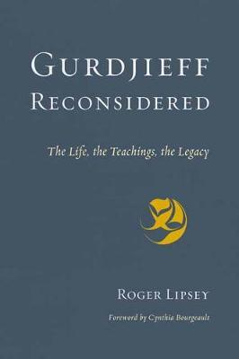 Image for Gurdjieff Reconsidered - The Life, the Teachings, the Legacy from emkaSi