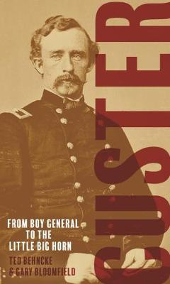 Image for Custer - From the Civil War's Boy General to the Battle of the Little Bighorn from emkaSi