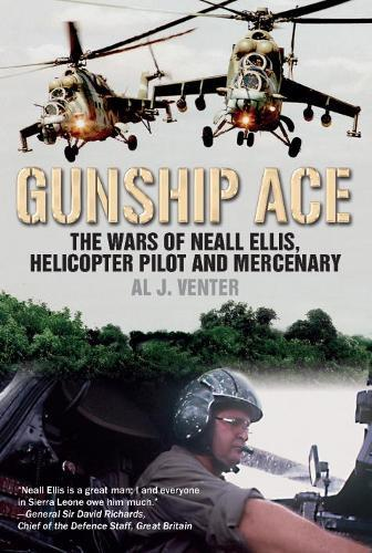 Image for Gunship Ace - The Wars of Neall Ellis, Helicopter Pilot and Mercenary from emkaSi