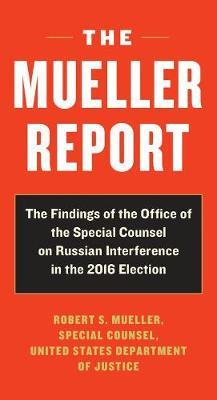Image for The Mueller Report - Report on the Investigation into Russian Interference in the 2016 Presidential Election from emkaSi