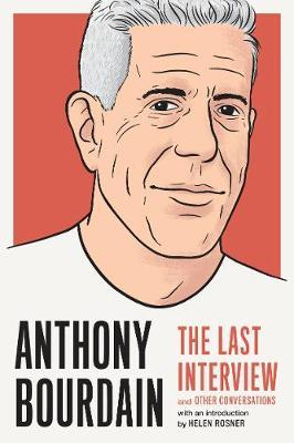 Image for Anthony Bourdain: The Last Interview - And Other Conversations from emkaSi