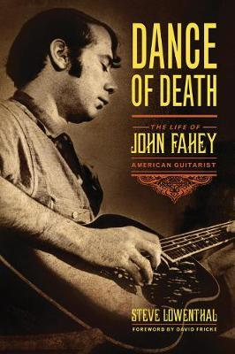 Image for Dance of Death - The Life of John Fahey, American Guitarist from emkaSi