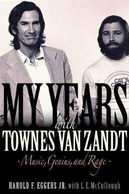 Image for My Years with Townes Van Zandt: Music, Genius, and Rage from emkaSi