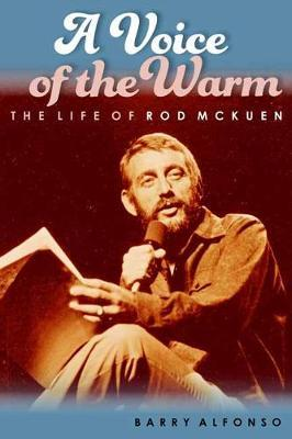 Image for A Voice of the Warm - The Life of Rod McKuen from emkaSi