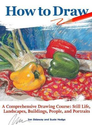 Image for How to Draw - A Comprehensive Drawing Course: Still Life, Landscapes, Buildings, People, and Portraits from emkaSi