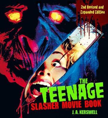 Image for The Teenage Slasher Movie Book, 2nd Revised and Expanded Edition from emkaSi