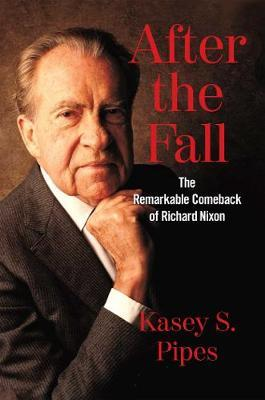 Image for After the Fall - The Remarkable Comeback of Richard Nixon from emkaSi