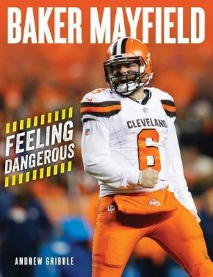 Image for Baker Mayfield - Feeling Dangerous from emkaSi