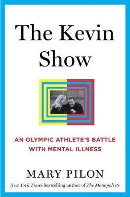 Image for The Kevin Show - An Olympic Athlete's Battle with Mental Illness from emkaSi