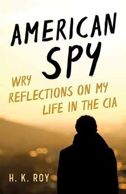 Image for American Spy - Wry Reflections on My Life in the CIA from emkaSi