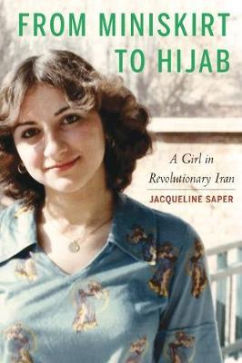 Image for From Miniskirt to Hijab - A Girl in Revolutionary Iran from emkaSi