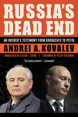Image for Russia'S Dead End - An Insider's Testimony from Gorbachev to Putin from emkaSi